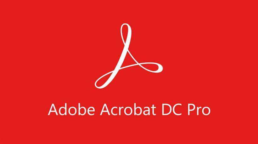Adobe Acrobat DC Pro ứng dụng tăng cường cho bạn
